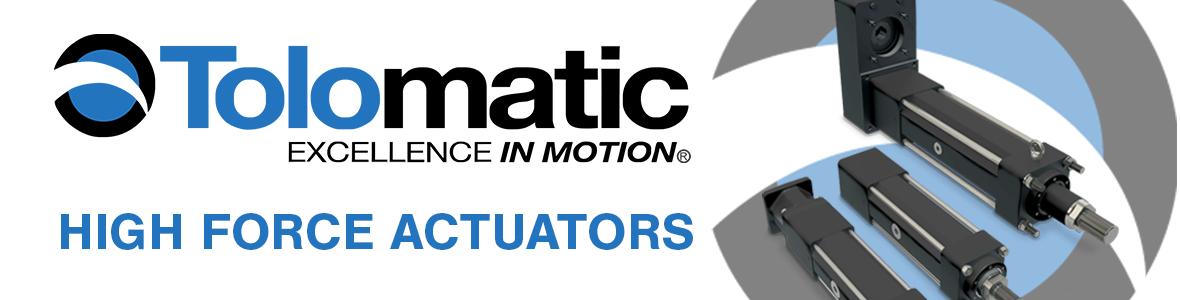 Tolomatic High Force Actuators from Scott Equipment Company